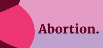 अब वैध होगा गर्भपात, केंद्र सरकार लाने जा रही है बिल
