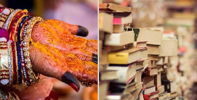 दुल्हन ने दहेज में मांगी अपने वजन के बराबर किताबें, जानिए पूरा मामला