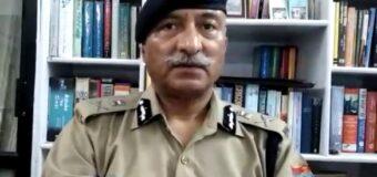 अगर सामने न आये छिपे हुए जमाती, तो दर्ज होगा हत्या का मुकदमा: डीजीपी